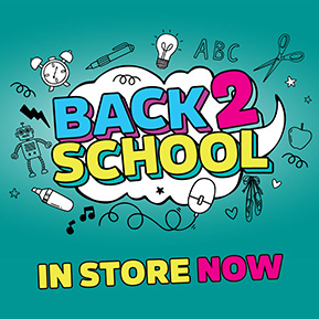Back To School In Store Now
