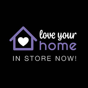 Love Your Home event now in store